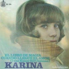 Dischi in vinile: KARINA - EL LIBRO DE MAGIA / CUANDO LLEGUE EL AMOR (SINGLE ESPAÑOL, HISPAVOX 1967). Lote 187886706