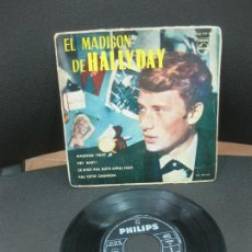 Discos de vinilo: JOHNNY HALLYDAY. EL MADISON DE HALLYDAY. PHILIPS 432 799 BE.1962.. Lote 187888411