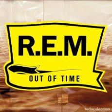 Discos de vinilo: REM OUT OF TIME. Lote 187953320
