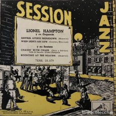 Discos de vinilo: LIONEL HAMPTON ORQUESTA Y SEXTETO- EP 1955 SESSION JAZZ RARO EP EDICION UNICA ESPAÑOLA . Lote 188397470