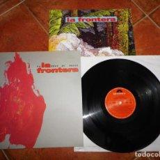 Discos de vinilo: LA FRONTERA PALABRAS DE FUEGO LP VINILO AÑO 1991 CON ENCARTE CONTIENE 10 TEMAS JAVIER ANDREU RARO. Lote 188421650