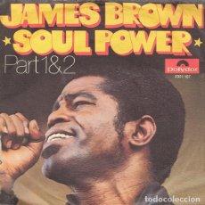 Discos de vinilo: JAMES BROWN - SOUL POWER, PART 1 & 2 - SINGLE (POLYDOR, 1971) EDICIÓN ESPAÑOLA. Lote 188440918
