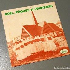 Discos de vinilo: NUMULITE * LES PETITS CHANTEURS DU SEMINAIRE DE MONT-DE-MARSAN NOEL PAQUES ET PRINTEMPS. Lote 188444618