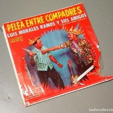 Discos de vinilo: NUMULITE * PELEA ENTRE COMPADRES LUIS MORALES RAMOS Y SUS AMIGOS. Lote 188445418