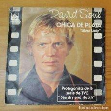 Disques de vinyle: DAVIL SOUL (STARSKY AND HUTCH) -SINGLE VINILO 7''- CHICA DE PLATA SILVER LADY / RIDER JINETE. Lote 188451527