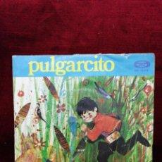 Discos de vinilo: PULGARCITO. Lote 188455232