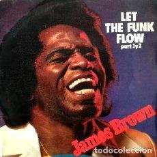 Discos de vinilo: JAMES BROWN - LET THE FUNK FLOW, PART 1 & 2 - SINGLE (POLYDOR, 1980) NUEVO. Lote 188462990