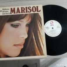 Discos de vinilo: MARISOL. HABLAME DEL MAR MARINERO.LP 1981.. Lote 188509116