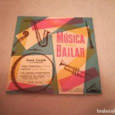 Discos de vinilo: SINGLE. MUSICA PARA BAILAR. FRANK CORDELL Y SU ORQUESTA. LA VOZ DE SU AMO. Lote 188512861
