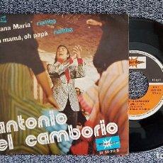 Discos de vinilo: ANTONIO EL CAMBORIO - GITANA MARÍA / OH MAMÁ, OH PAPÁ. AÑO 1.974. EDITADO POR MARFER. Lote 188518646
