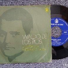 Discos de vinilo: WALDO DE LOS RIOS - LA RESIDENCIA / EVERYBODY´S TALKIN. AÑO 1.970. EDITADO POR HISPAVOX.. Lote 188518915