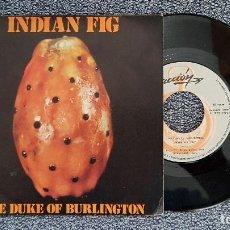 Discos de vinilo: THE DUKE OF BURLINGTON - INDIAN FIG / BATIENDO ALAS. AÑO 1.972.DISCO PROMOCIONAL. EDITADO POR ZAFIRO. Lote 188519303