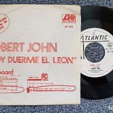 Discos de vinilo: ROBERT JOHN - HOY DUERME EL LEÓN. AÑO 1.972. DISCO PROMOCIONAL. EDITADO POR HISPAVOX. Lote 188522093