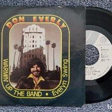 Discos de vinilo: DON EVERLY - WARMIN´UP THE BAND / EVELYNG SWING. AÑO 1.974. EDITADO POR ARIOLA. Lote 188523035