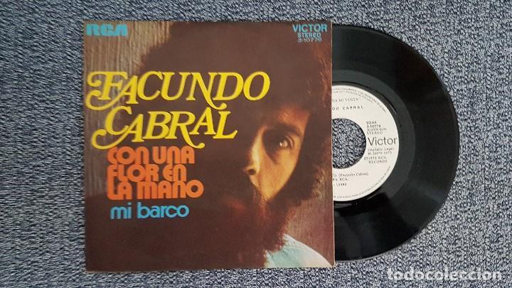 FACUNDO CABRAL - CON UNA FLOR EN LA MANO / MI BARCO. AÑO 1.972. DISCO PROMOCIONAL. EDITADO POR RCA (Música - Discos - Singles Vinilo - Grupos y Solistas de latinoamérica)