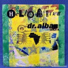 Discos de vinilo: SINGLE DR. ALBAN - HELLO AFRIKA - PRINTED IN GERMANY - ALEMANIA. Lote 188544771