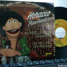 Dischi in vinile: HORACIO PINCHADISCOS SINGLE EL DISC JOCKEY CAMPEÓN 1981. Lote 188556592