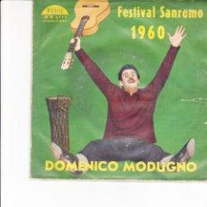Discos de vinilo: 45 GIRI DOMENICO MODUGNO LIBERO FONIT ITALY SANREMO 1960 VG-VG. Lote 188570587