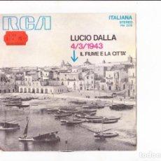 Discos de vinilo: 45 GIRI LUCIO DALLA 4/3/1943 IL FIUME E LA CITTA RCA ITALIANA SANREMO 1971 COVER VG-. Lote 188571108