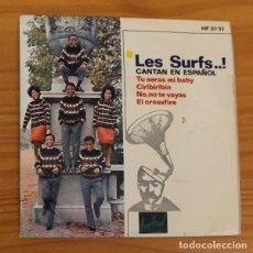 Discos de vinilo: LES SURFS CANTAN EN ESPAÑOL -EP VINILO 7''- TU SERAS MI BABY / CIRIBIRIBIN / NO TE VAYAS.... Lote 188571425