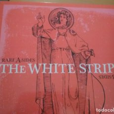 Discos de vinilo: THE WHITE STRIPES RARE A SIDES RARE B SIDES LP . Lote 188585427