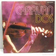 Discos de vinilo: DOBLE LP - DISCO - VINILO - CARAVAN DOS - DERAM - AÑO 1976 - DISCOS COLUMBIA . Lote 188600885