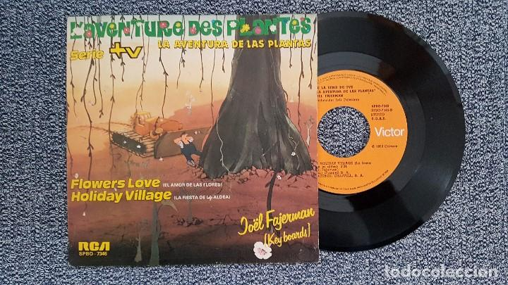 JÖEL FAJERMAN - FLOWERS LOVE / HOLÍDAY VILLAGE. AÑO 1.972. SERIE DE TV LA AVENTURA DE LAS PLANTAS (Música - Discos - Singles Vinilo - Bandas Sonoras y Actores)