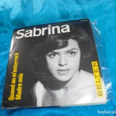 Discos de vinilo: SABRINA. QUAND ON M´ENTERRERA / MADRE MIA. BELTER, 1966. IMPECABLE. (#). Lote 188634317