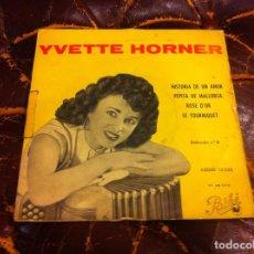Discos de vinilo: SINGLE / EP. YVETTE HORNER, CAMPEONA DEL MUNDO DE ACORDEÓN Y SU CONJUNTO MUSETTE. 1958, ESPAÑA. Lote 188635391