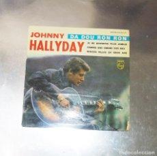 Discos de vinilo: JOHNNY HALLYDAY---- DA DOU RON RON & SWEET LITTLE SIXTEEN + 2 ---AÑO 1963 --( VG +) --( VG+ ). Lote 183456063