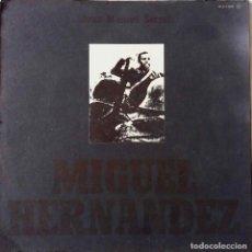 Discos de vinilo: JOAN MANUEL SERRAT, MIGUEL HERNÁNDEZ. LP ORIGINAL CON PORTADA DOBLE O ABIERTA. Lote 188644616