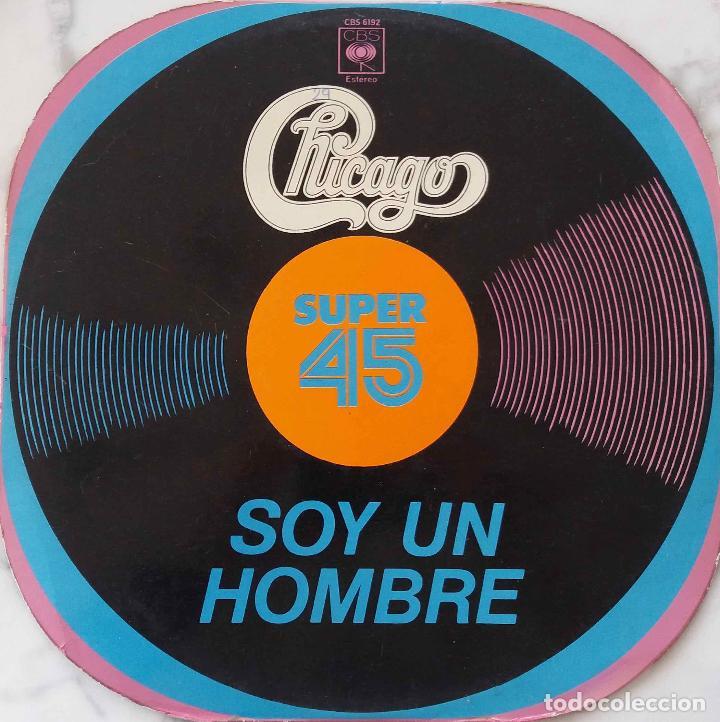 CHICAGO. SOY UN HOMBRE / PURPURAS DEL SUR DE CALIFORNIA. MAXISINGLE EXPAÑA (Música - Discos de Vinilo - Maxi Singles - Pop - Rock Extranjero de los 50 y 60)