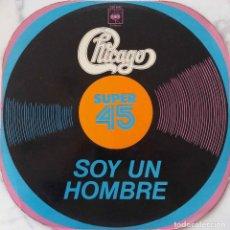 Discos de vinilo: CHICAGO. SOY UN HOMBRE / PURPURAS DEL SUR DE CALIFORNIA. MAXISINGLE EXPAÑA. Lote 188659666