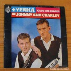 Discos de vinilo: JOHNNY AND CHARLEY -EP VINILO 7''- LAS CHICAS DE COPENHAGUE / ESTA ES LA YENKA / PIENSALO.... Lote 188679303