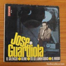 Discos de vinil: JOSE GUARDIOLA -EP VINILO 7''- EL SILENCIO / ALINE / TU LO LAMENTARAS / EL MIEDO.... Lote 188715697