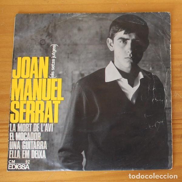 JOAN MANUEL SERRAT -EP VINILO 7''- LA MORT DE L'AVI / EL MOCADOR / UNA GUITARRA / ELLA EM DEIXA (Música - Discos de Vinilo - EPs - Cantautores Españoles)