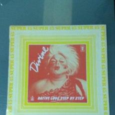 Discos de vinilo: DIVINE - NATIVE LOVE STEP BY STEP (1983). MAXI SINGLE.. Lote 188815695