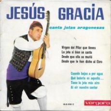 Discos de vinilo: JESUS GRACIA CANTA JOTAS ARAGONESAS VERGARA 1963. Lote 188862350