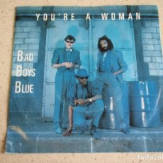 Discos de vinilo: BAD BOYS BLUE ‎– YOU'RE A WOMAN 2VERSIONES 1985-SCANDINAVIA SINGLE MEGA RECORDS. Lote 189073602