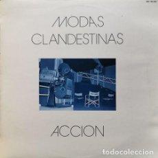 Disques de vinyle: MODAS CLANDESTINAS - ACCION - LP DE VINILO 1985 SOCIEDAD FONOGRAFICA ASTURIANA. Lote 189082948