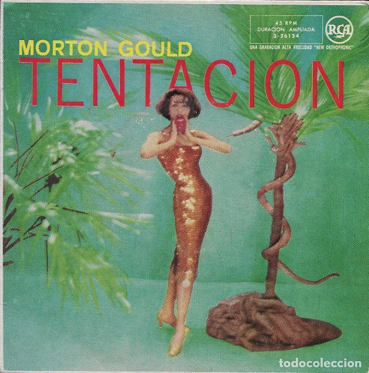 MORTON GOULD TENTACION RCA 1958 (Música - Discos - Singles Vinilo - Orquestas)
