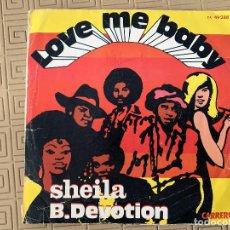 Discos de vinilo: SHEILA B. DEVOTION* ?– LOVE ME BABY SELLO: CARRERE ?– 49 288, CARRERE ?– 49.288 FORMATO: VINYL, 7 . Lote 189138597