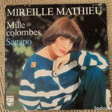 Discos de vinilo: MIREILLE MATHIEU ?– MILLE COLOMBES / SAGAPO SELLO: PHILIPS ?– 6172 650 FORMATO: VINYL, 7 , SINGLE . Lote 189138983