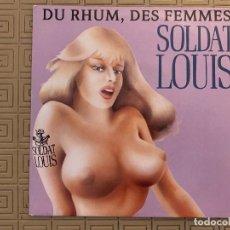 Discos de vinilo: SOLDAT LOUIS ?– DU RHUM, DES FEMMES SELLO: SQUATT ?– SQT 651643 7 FORMATO: VINYL, 7 , 45 RPM . Lote 189160226