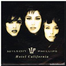 Discos de vinil: WILSON PHILLIPS - HOTEL CALIFORNIA - SINGLE 1992 - PROMO - BUEN ESTADO. Lote 189161061