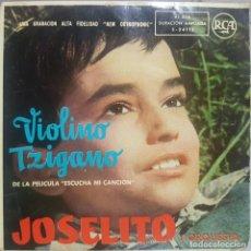Discos de vinilo: JOSELITO Y ORQUESTA - VIOLINO TZIGANO - DE LA PELÍCULA ESCUCHA MI CANCIÓN - 1959 RCA. Lote 189183158