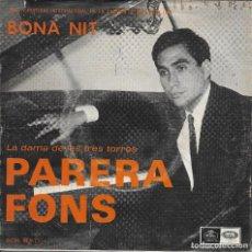 Discos de vinilo: PARERA FONS BONA NIT EMI REGAL 1967. Lote 189195176