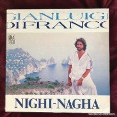 Discos de vinilo: GIANLUIGI DI FRANCO - NIGHI-NAGHA - 12'' MAXISINGLE ZAFIRO 1988. Lote 189199461