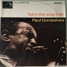 Discos de vinilo: PAUL GONSALVES - TELL IT THE WAY IT IS!, UK 1963 HMV. Lote 189226173