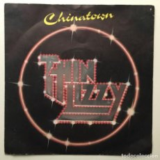 Discos de vinilo: THIN LIZZY ‎– CHINATOWN 1980-UK SINGLE LIZZY 6. Lote 189252758